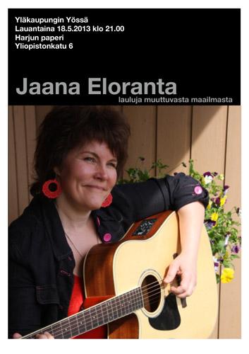 Jaana Eloranta laulaa lauluja muuttuvasta maailmasta